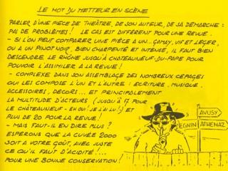 Le mot du metteur en scène 2000 La Revue