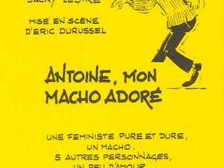 Texte intro 2003 Antoine, mon macho adoré